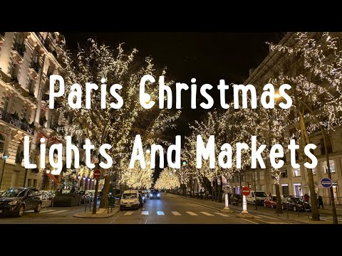 Best things to do in Paris at Christmas 2017