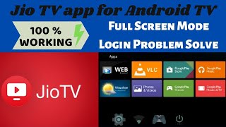 How To Install Jio TV on Smart TV | JioTV App for Android TV | Full Screen & Login Problem Solve