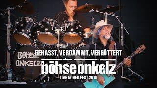Böhse Onkelz - Gehasst, verdammt, vergöttert (Live Hellfest 2019)