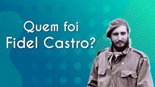 Quem foi Fidel Castro?