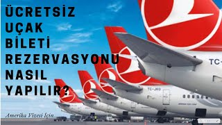 Ücretsiz Uçak bileti Rezervasyonu
