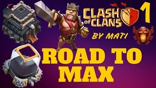 Clash Of Clans: Road To Max #1