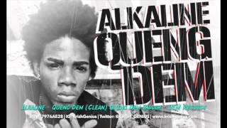 Alkaline - Queng Dem (Clean) Queng Dem Riddim - July 2014