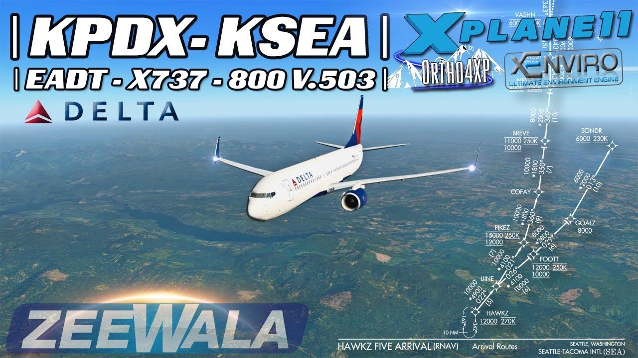 KPDX To KSEA | EADT x737-800 v5 0 3 in X-Plane 11 | 06-05-2017