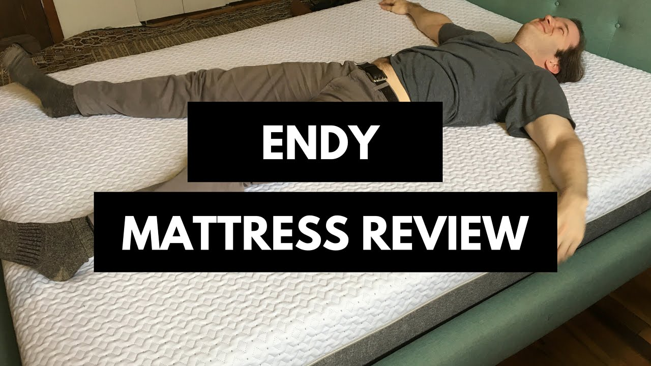 Endy Mattress Review And Complaints Youtube