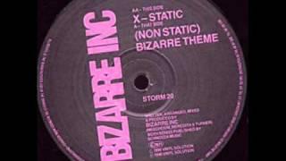 Bizarre Inc -  X Static