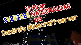 Vi firar Sveriges nationaldag på DonGrifs Minecraft-server.