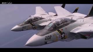 【逆火行】永远的传奇,F14雄猫战斗机MV