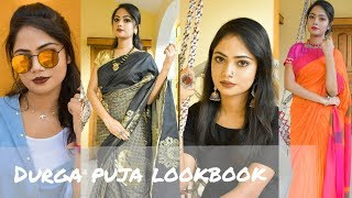 Durga Puja LookBook 2018|| How to style up on this durga puja||