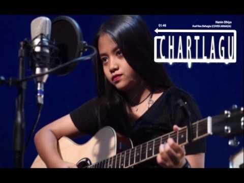 ASAL KAU BAHAGIA | Cover By HANIN DHIYA