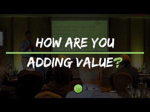 How Are You Adding Value?