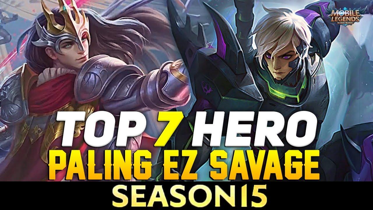 7 HERO PALING GAMPANG SAVAGE SEASON 15