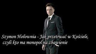 Szymon Hołownia - Jak Przetrwać w Kościele, Czyli Kto Ma Monopol na Zbawienie