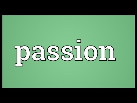 Passion Meaning