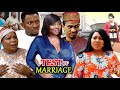 TEST OF MARRIAGE Complete Season - NEW MOVIE HIT Chioma Chukwuka 2020 Latest Nigerian Movie