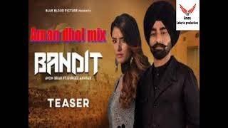 Bandit (Daaku) Gurlez Akhtar,Avon Brar dhol mix ft Aman lahoria production new song 2021 djpunjab