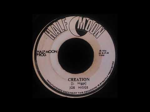 JOE HIGGS - Creation [1975]