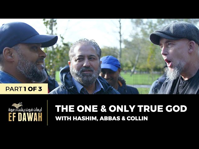 The One & Only True God   Pt 1 of 3   Hashim, Abbas & Collin
