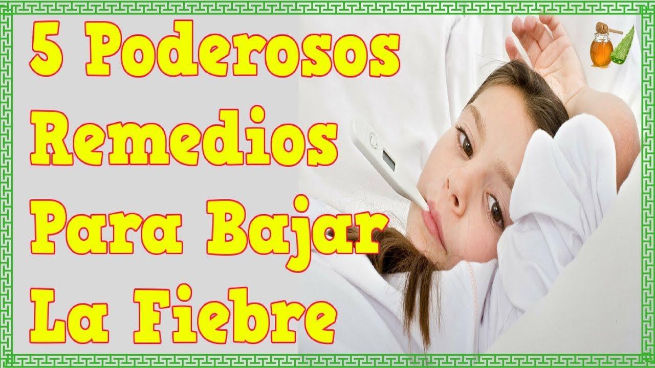 Remedios Caseros Para Bajar La Fiebre Alta Remedios Naturales Soldier Ceñir Solfa Syllable Fiebre