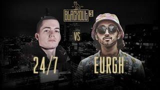 24/7 vs Eurgh