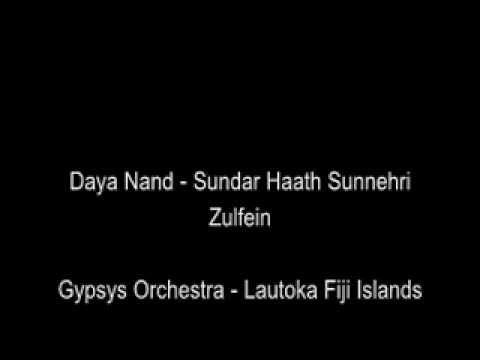 Daya Nand - Sundar Haath Sunehri Zulfein