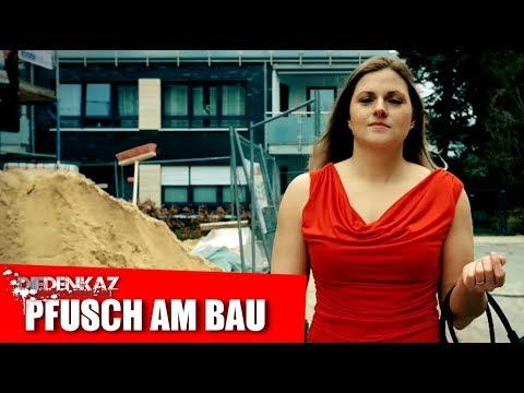 Die Denkaz - Pfusch am Bau (Handwerker Song)