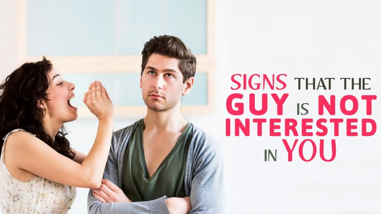 Signs a guy is not interested