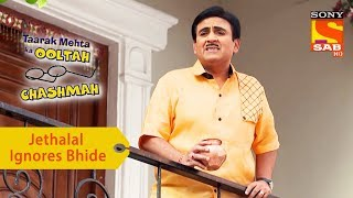 Your Favorite Character | Jetha Ignores Bhide To Talk To Babita | Taarak Mehta Ka Ooltah Chashmah