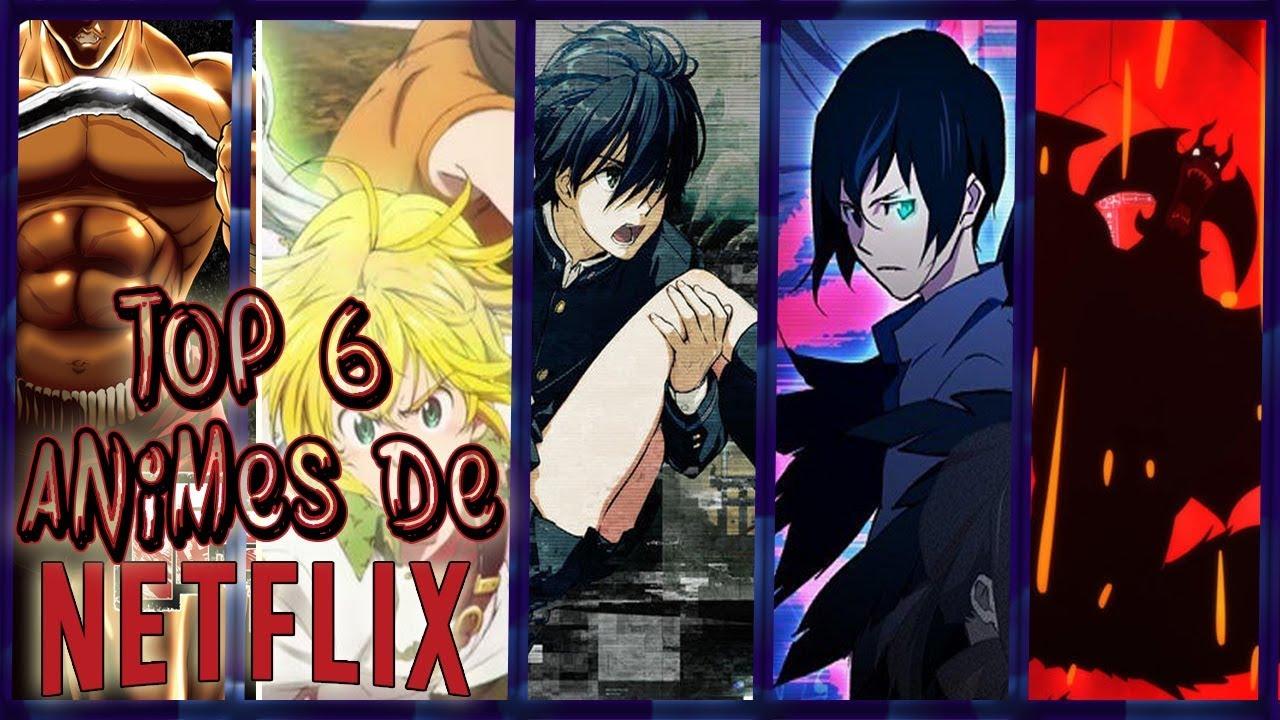 Mi top 6 de animes de netflix
