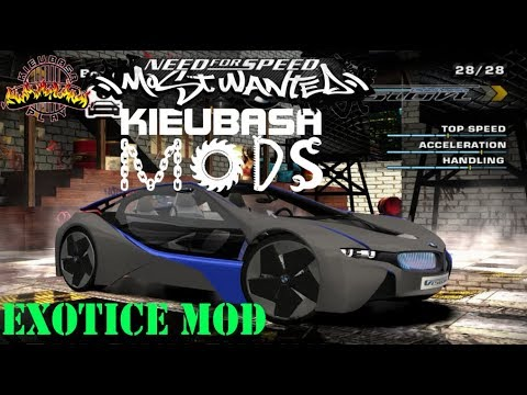 Need For Speed Most Wanted - Exotice Mod - KieubasaMods #4