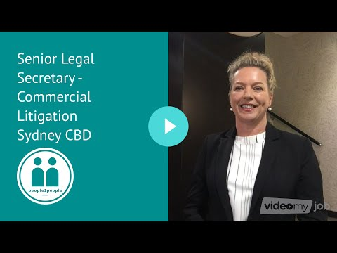 Senior Legal Secretary - Commercial Litigation Sydney CBD