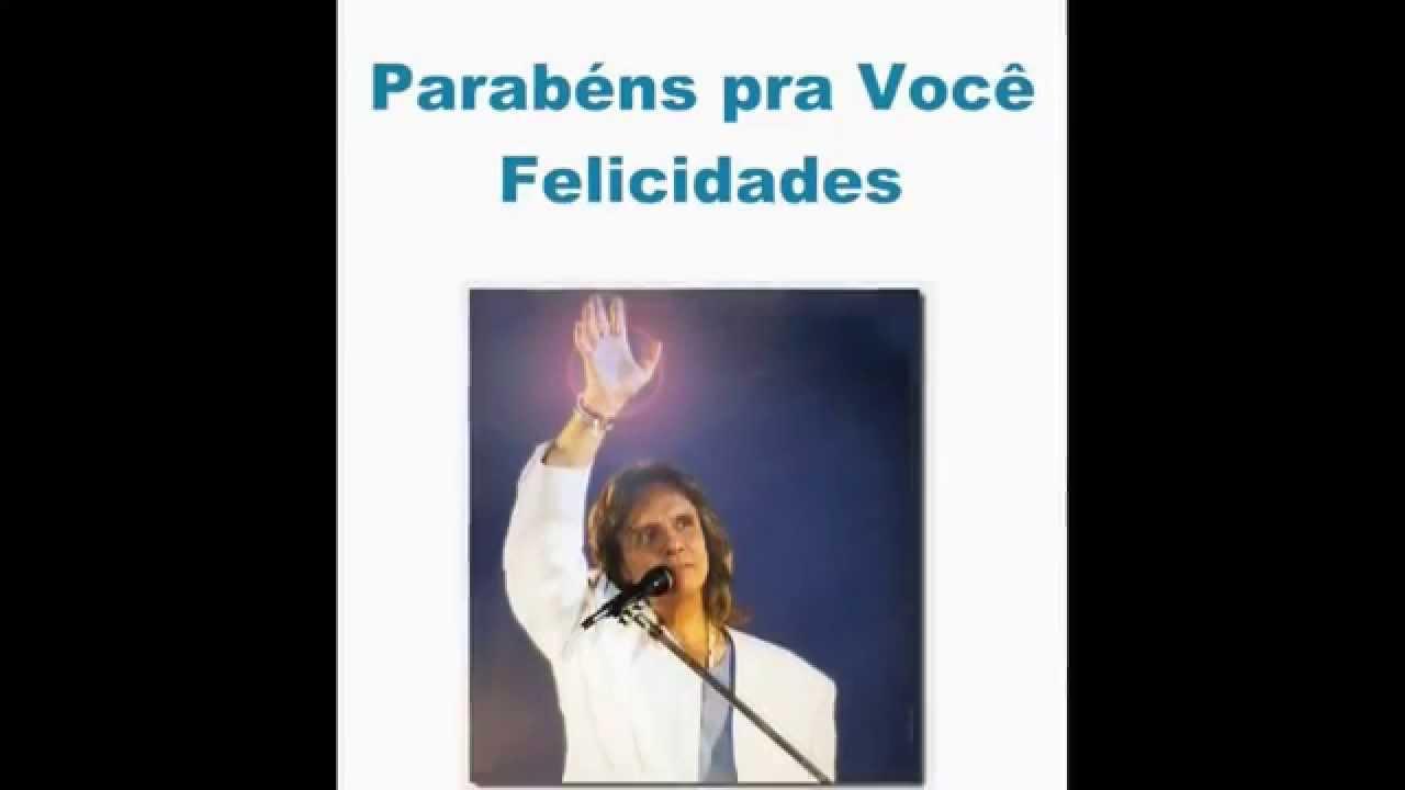 Parabéns Pra Você: Roberto Carlos Canta Parabens Pra Voce