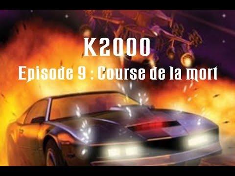 Download K2000 : Le retour de KITT | Saison 1 Episode 9 | Course de la mort