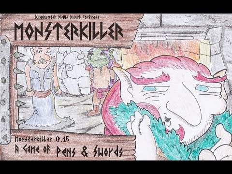 Kruggsmash Plays Dwarf Fortress: Monsterkiller Ep.15 - A Game of Pens & Swords