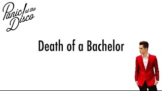 death of a bachelor panic at the disco lyrics