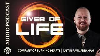 Giver of LIFE | Justin Paul Abraham