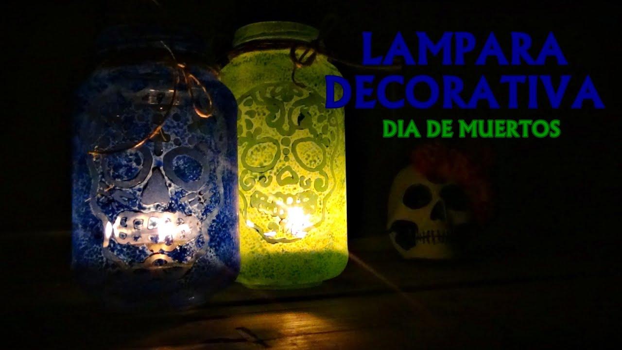 Diy lamparas decorativas d a de muertos youtube - Lamparas decorativas de pie ...