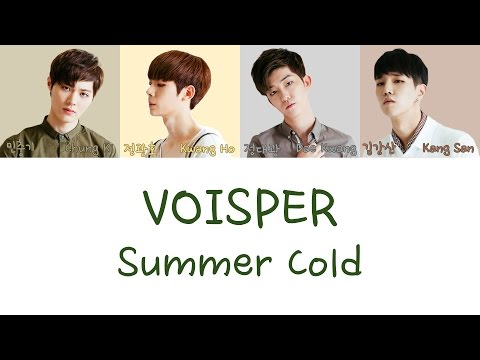 VOISPER - Summer Cold LYRICS [COLOR CODED] [HAN|ROM|ENG]
