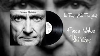 Phil Collins - In The Air Tonight (2016 Remaster)