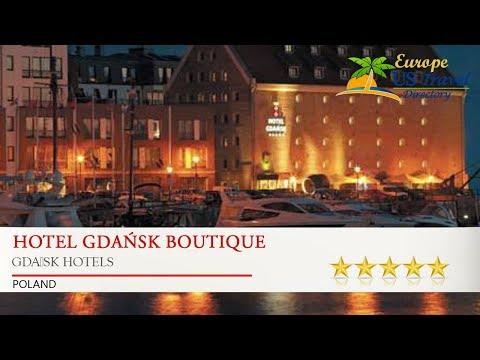 Hotel Gdańsk Boutique - Gdańsk Hotels, Poland