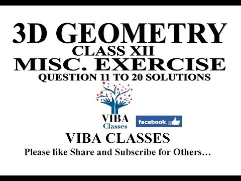 3D GEOMETRY, CLASS XII, MISC EXERCISE, QUESTION 11 TO 20 SOLUTIONS, CBSE NCERT