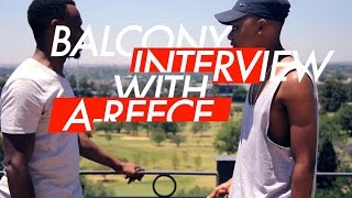 #BalconyInterview: A-Reece On Paradise x Young Artists Winning