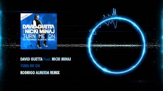 David Guetta Feat. Nicki Minaj - Turn Me On (Rodrigo Almeida Remix)