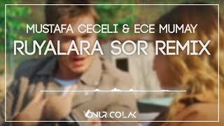 Mustafa Ceceli ft  Ece Mumay - Ruyalara Sor  Onur Colak Remix  Resimi