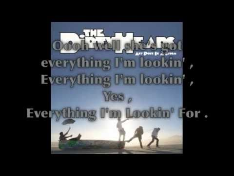 Everything I'm Looking For - The Dirty Heads [Lyrics]