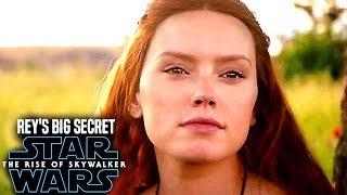 The Rise Of Skywalker Rey's Big Secret Will Shock Fans! (Star Wars Episode 9)