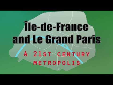Île-de-France and Le Grand Paris