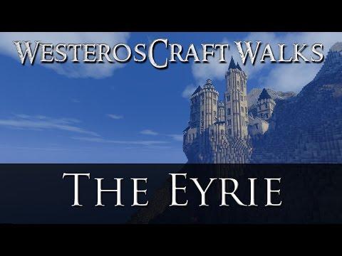 WesterosCraft Walks Episode 48: The Eyrie Part 4