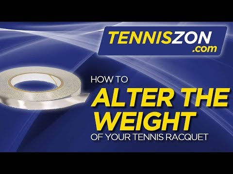 How to Alter the Weight of Your Tennis Racquet?