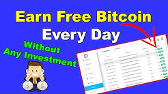 Earn Free Bitcoin Every Day Without Any Investment 2020 | 100% Trusted Website
